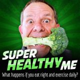 """009 SuperHealthyMe Podcast: The """"Fat Apocalypse"""