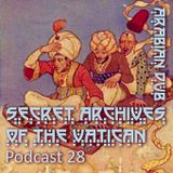 Secret Archives Podcast 28 - Arabian Dub
