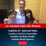 La Verdad Está Ahí Afuera: Reinvent Chile