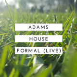 Adams House Formal 2016 (Live)