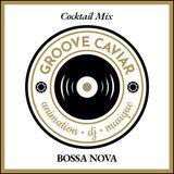 Cocktail Mix Bossa Nova (Mariage - Wedding)