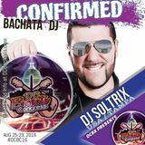 DJ Soltrix - Live at DC Bachata Congress 2016 (08-27-2016)