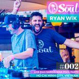 Saigon Soul Live 002 - Ryan Wik
