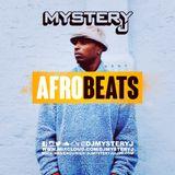 @DJMYSTERYJ | #Afrobeats
