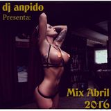 Dj AnpidO - Mix Abril 2016