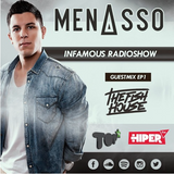 Infamous Radioshow By Menasso EP1 (Guest Mix - The Fish House)