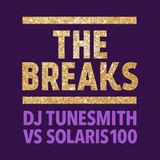 The Breaks, DJ Tunesmith v Solaris100, recorded live at Stage 3 in Hackney, 13 August 2016