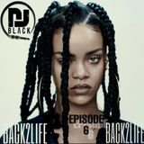 BACK2LIFE - EPISODE 6  LADIES EDITION |HipHop X RnB | MIXED BY DJBLACK