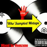 Who'Sampled Mixtape
