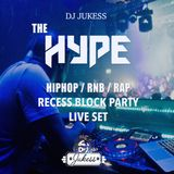 #HypeFridays -Live Hip Hop Set - Recess Block Party - Instagram: DJ_Jukess