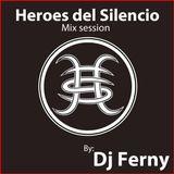 Heroes del Silencio Tribute Mix By: Dj Ferny