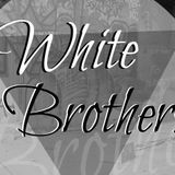 White Brothers - October Podcast