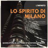 Lo Spirito Di Milano (Linfinito)