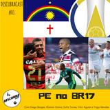 Descubracast #1 - Pernambuco no Brasileiro 2017