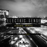 Electric Sense 023 (November 2017) [Guestmix by Anton Make]