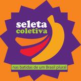 Seleta Coletiva - Nas Batidas de um Brasil Plural > Programa #01 <