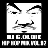 DJ G.Oldie HIP HOP MIX VO.92