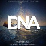DNA. Nossa história. Nossos valores - Vida no Espírito