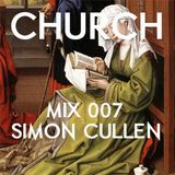 Church Mix | 007 Simon Cullen