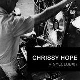 Vinyclub07 -  Chrissy Hope