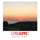 Cream.cz Audio #14 (7.10.2018)