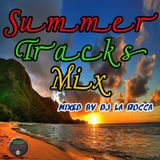 Summer tracks Mix by Dj La Rocca