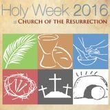 Holy Week 2016 - Good Friday Tenebrae