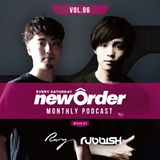 Club Piccadilly 『newOrder』 Official Monthly Podcast Vol,06 mixed by Ray & Rubbish