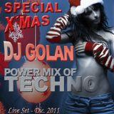 DJ Golan - PowerMix of TECHNO (Special X-MAS 2011)