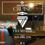 Tremonde Live @ Kingsnight Cruise 26-04-16