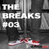 The Breaks #3
