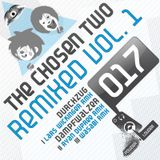 The Chosen Two - Remixed Vol.1