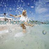 Deep House Vocal MIx Vol. 1
