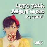 Let's talk about music vol.5