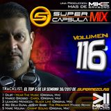 #SuperCapsulaMix - #Volumen 116 - by @DjMikeRaymond
