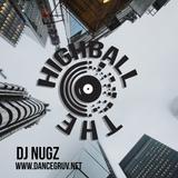 DJ Nugz The Highball DanceGruv Radio