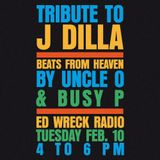Ed Wreck - J Dilla tribute (Uncle O & Busy P)