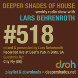 Deeper Shades Of House #518 w/ exclusive guest mix by CITY FLY