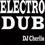 DJ Cherlis - Best Electro Dub #JULY 2012