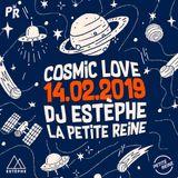 DJ ESTÈPHE - COSMIC LOVE / Live @ La Petite Reine