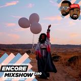 Encore Mixshow 290
