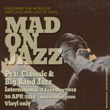 MADONJAZZ Int'  Jazz Day Pt 1: Classic and Big Band Jazz