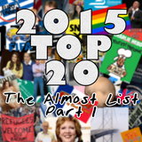 2015 Top 20 - The Almost List - Part 1