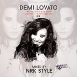 Demi Lovato Mixed by NRK Style