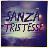Sanza Tristesse