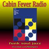 Cabin Fever Radio #6