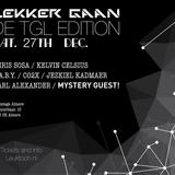 chris sosa @ lekker gaan TGL edition (27-12-2014)