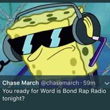 Word is Bond Rap Radio - Never Loud Enough