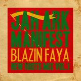 Jah Ark Manifest - Blazin Faya vol. 1 Roots & Cultcha (mix by: selecta Daniel Lion)