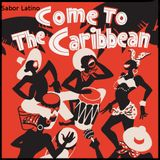 Come To The Caribbean